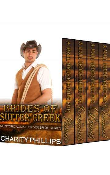 Brides Of Sutter Creek Series