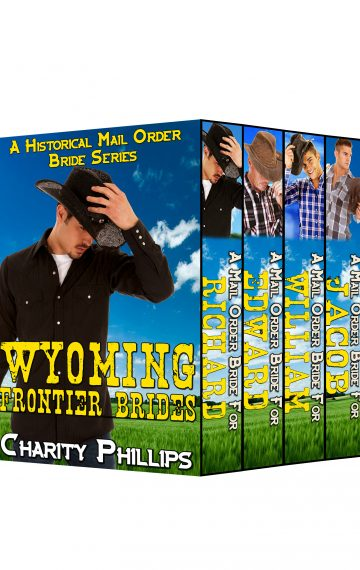 Wyoming Frontier Brides Series