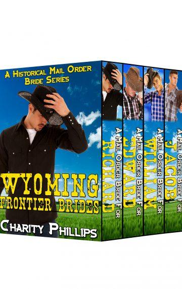 Wyoming Frontier Brides Series