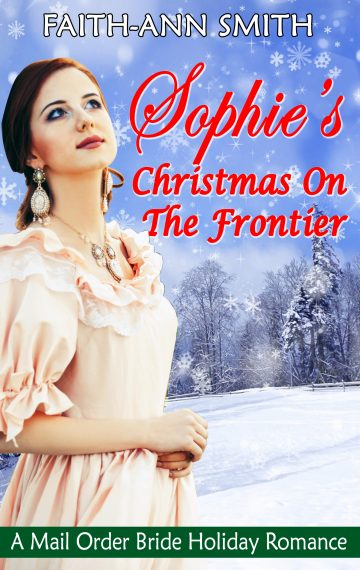 Sophie's Christmas On The Frontier