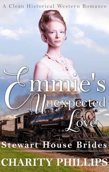 Emmie's Unexpected Love (Stewart House Brides)