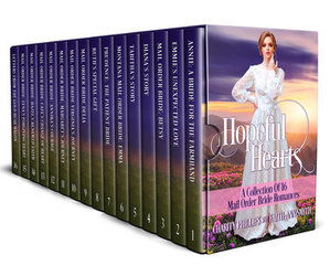 Hopeful Hearts: A Collection Of 16 Mail Order Bride Romances