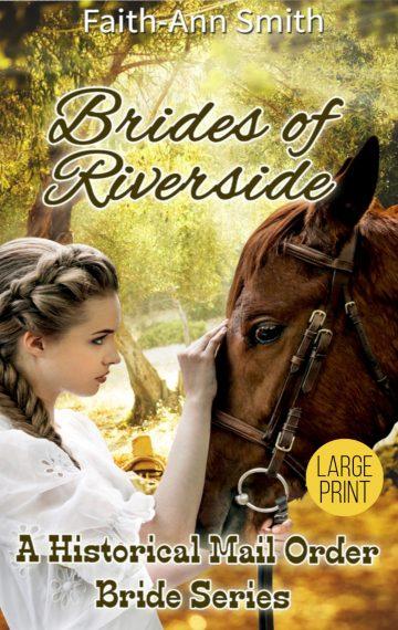 Brides Of Riverside Series [Large Print]