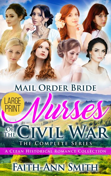 Mail Order Bride: Nurses Of The Civil War: The Complete Series Box Set [Large Print]